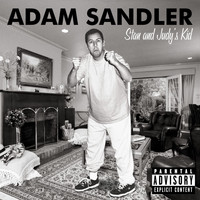 Adam Sandler - Stan And Judy's Kid (Explicit)