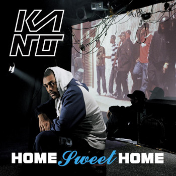 Kano - Home Sweet Home (Explicit)