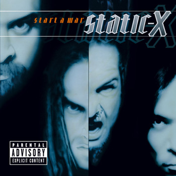 Static-X - Start A War (PA [Explicit])