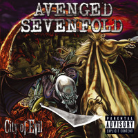 Avenged Sevenfold - City Of Evil (PA Version [Explicit])