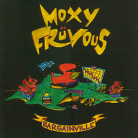 Moxy Fruvous - Bargainville