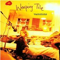 Weeping Tile - Valentino