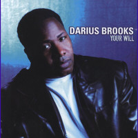 Darius Brooks - Your Will