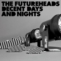 The Futureheads - Decent Days And Nights (Bundle DMD)