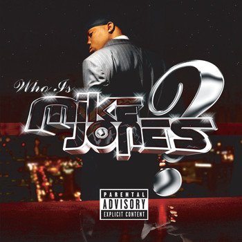 Mike Jones - Who Is Mike Jones? (Single CD   PA Version [Explicit])