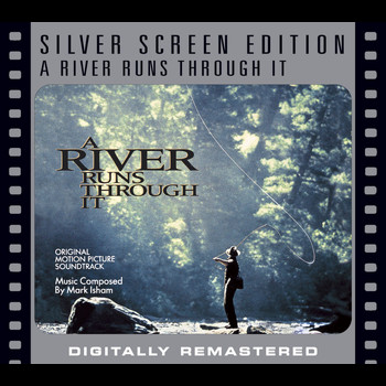 A River Runs Through It - A River Runs Through It [Silver Screen Edition]