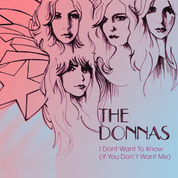The Donnas - I Don't Want Know (If You Don't Want Me)