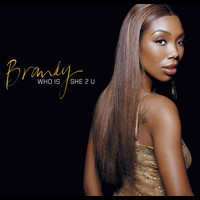 Brandy - Who Is She 2 U (European 2 Track sleeve)