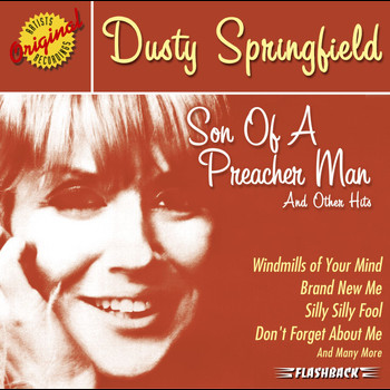 Dusty Springfield - Son Of A Preacher Man & Other Hits