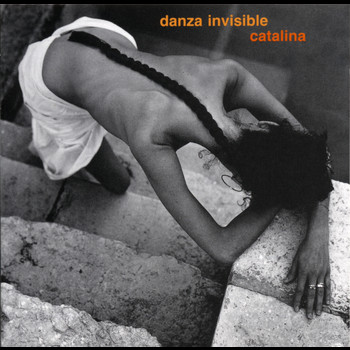 Danza Invisible - Catalina