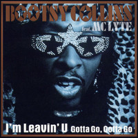 Bootsy Collins Feat. Mc Lyte - I'm Leavin' U