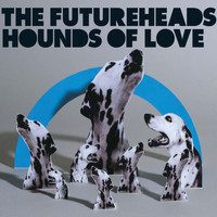The Futureheads - Hounds of Love (Digital 4-tr)