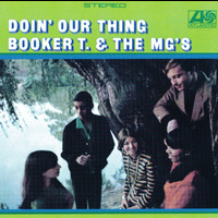 Booker T. & The MG's - Doin' Our Thing