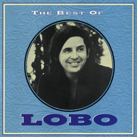 Lobo - The Best Of Lobo
