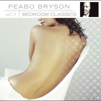 Peabo Bryson - Bedroom Classics, Vol. 2