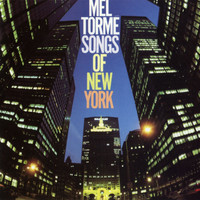 Mel Torme - Songs Of New York