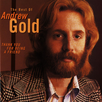Andrew Gold - Thank You for Being a Friend: The Best of Andrew Gold