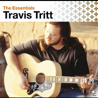 Travis Tritt - The Essentials: Travis Tritt