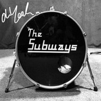 "The Subways - Oh Yeah (7"")"