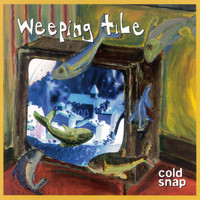 Weeping Tile - Cold Snap