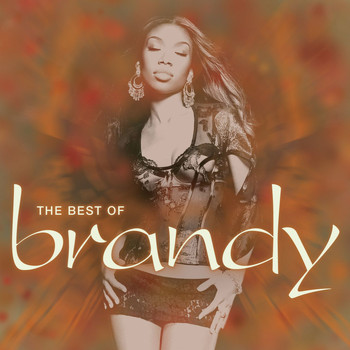 Brandy - The Best of Brandy (Explicit)