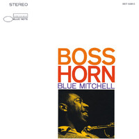 Blue Mitchell - Boss Horn (Remastered)