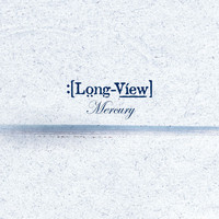 Longview - Mercury (New)
