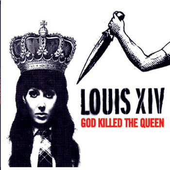 Louis XIV - God Killed The Queen (Digital Download)