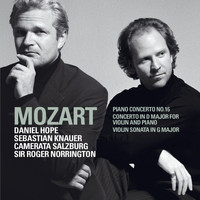 Daniel Hope - Mozart : Piano Concerto No.16 K451, Violin Sonata in G major K379, Concerto for Violin & Piano K.App.56/K315f
