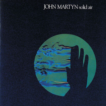 John Martyn - Solid Air (Remastered)