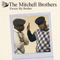 The Mitchell Brothers featuring The Streets - Excuse My Brother (- CD1)