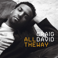 Craig David - All The Way