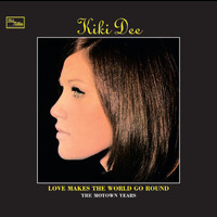 Kiki Dee - Love Makes The World Go Round: The Motown Years