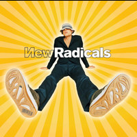New Radicals - You Get What You Give