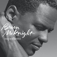 Brian McKnight - Superhero