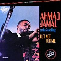 Ahmad Jamal - At The Pershing-But Not For Me