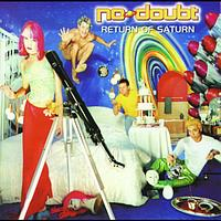 No Doubt - Return Of Saturn (European Version)