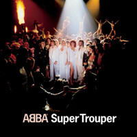 Abba - Super Trouper (Digitally Remastered)