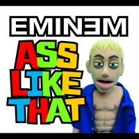 Eminem - Ass Like That (International Version)