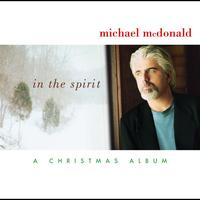 Michael McDonald - In The Spirit-A Christmas Album