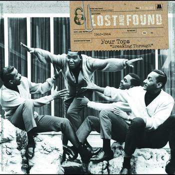 "Four Tops - Lost And Found: Four Tops ""Breaking Through"" (1963-1964)"