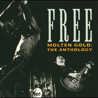 Free - Molten Gold: The Anthology