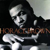 Horace Brown - Horace Brown