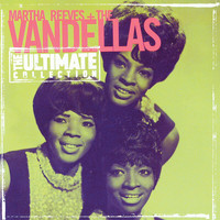 Martha Reeves & The Vandellas - The Ultimate Collection: Martha Reeves & The Vandellas