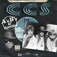 C.C.S. - A's, B's And Rarities