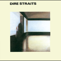 Dire Straits - Dire Straits (Remastered)