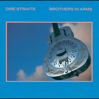 Dire Straits - Brothers In Arms (Remastered)