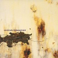 Nine Inch Nails - The Downward Spiral (Explicit)