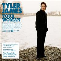 Tyler James - Your Woman (Enhanced)