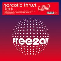 Narcotic Thrust - I Like It (Explicit)